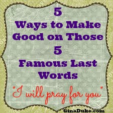 Powerful Prayer Tip Tuesday – How to Make Good on those 5