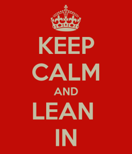 keep-calm-and-lean-in-25