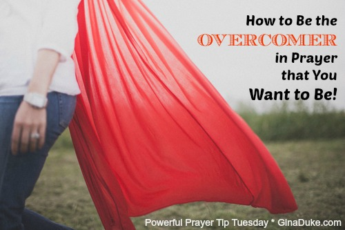 prayer, overcomer