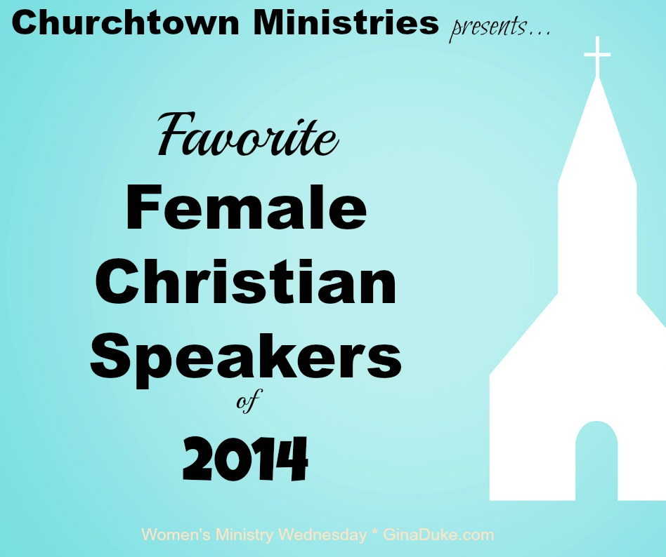 Favorite Female Christian Speakers
