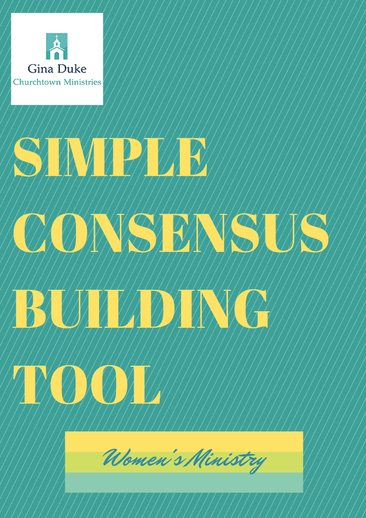 women's ministry consensus building tool