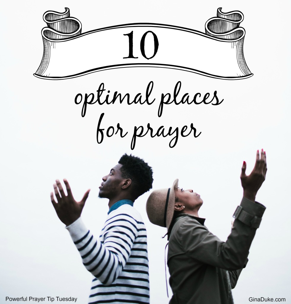 places to pray prayer tips