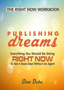 Publishing Dreams Workbook, How to get a book deal