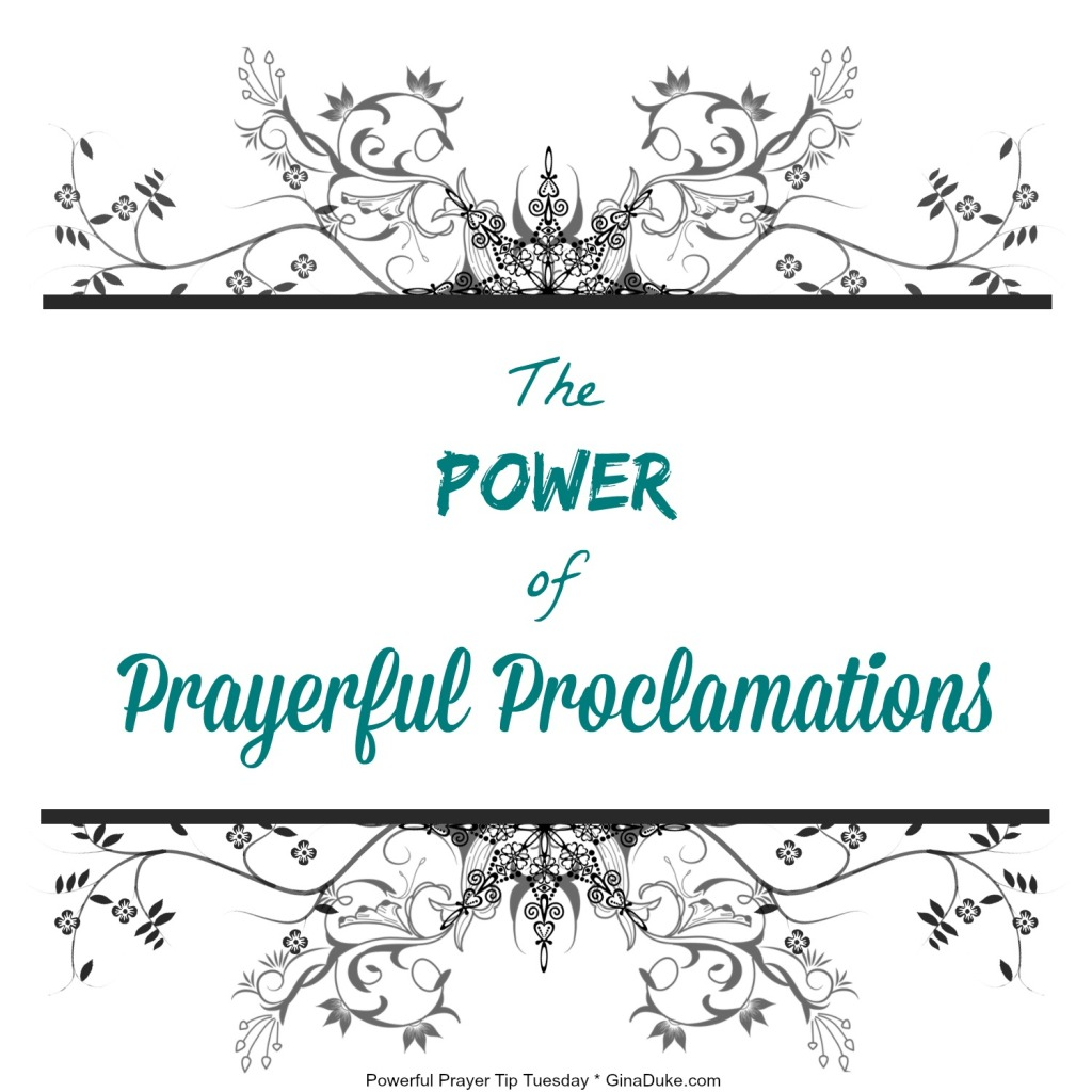prayer tips, proclamations