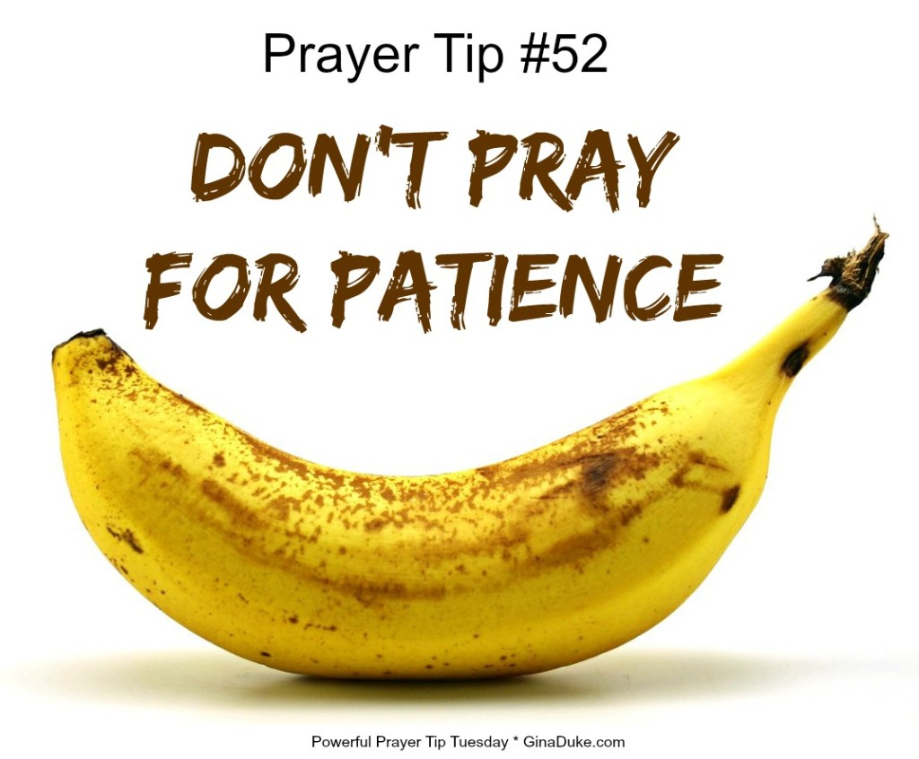 Prayer Tip, Patience