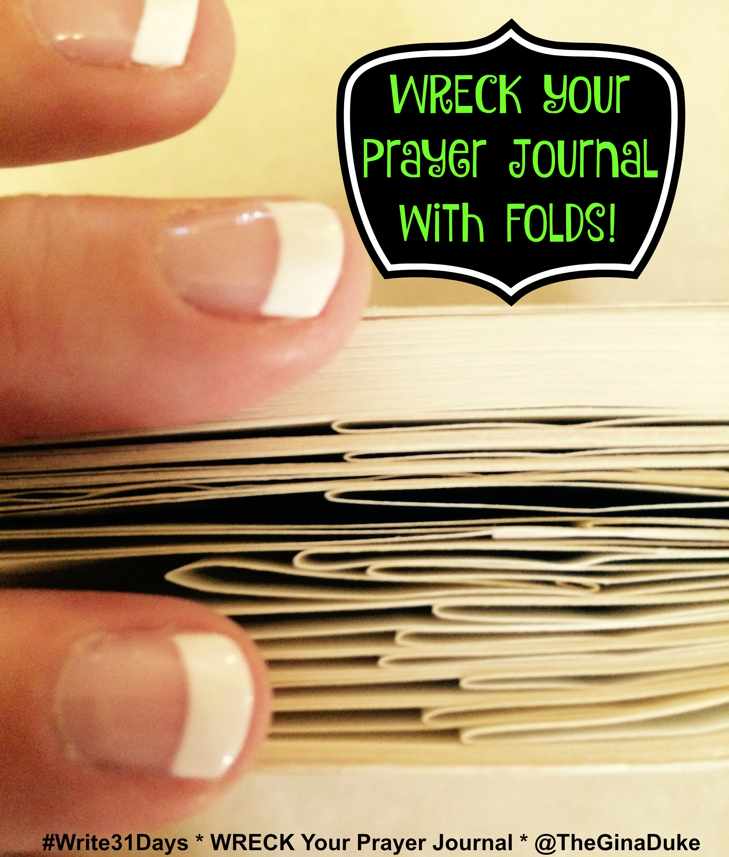 of Ways to WRECK Your Prayer Journal Fold It