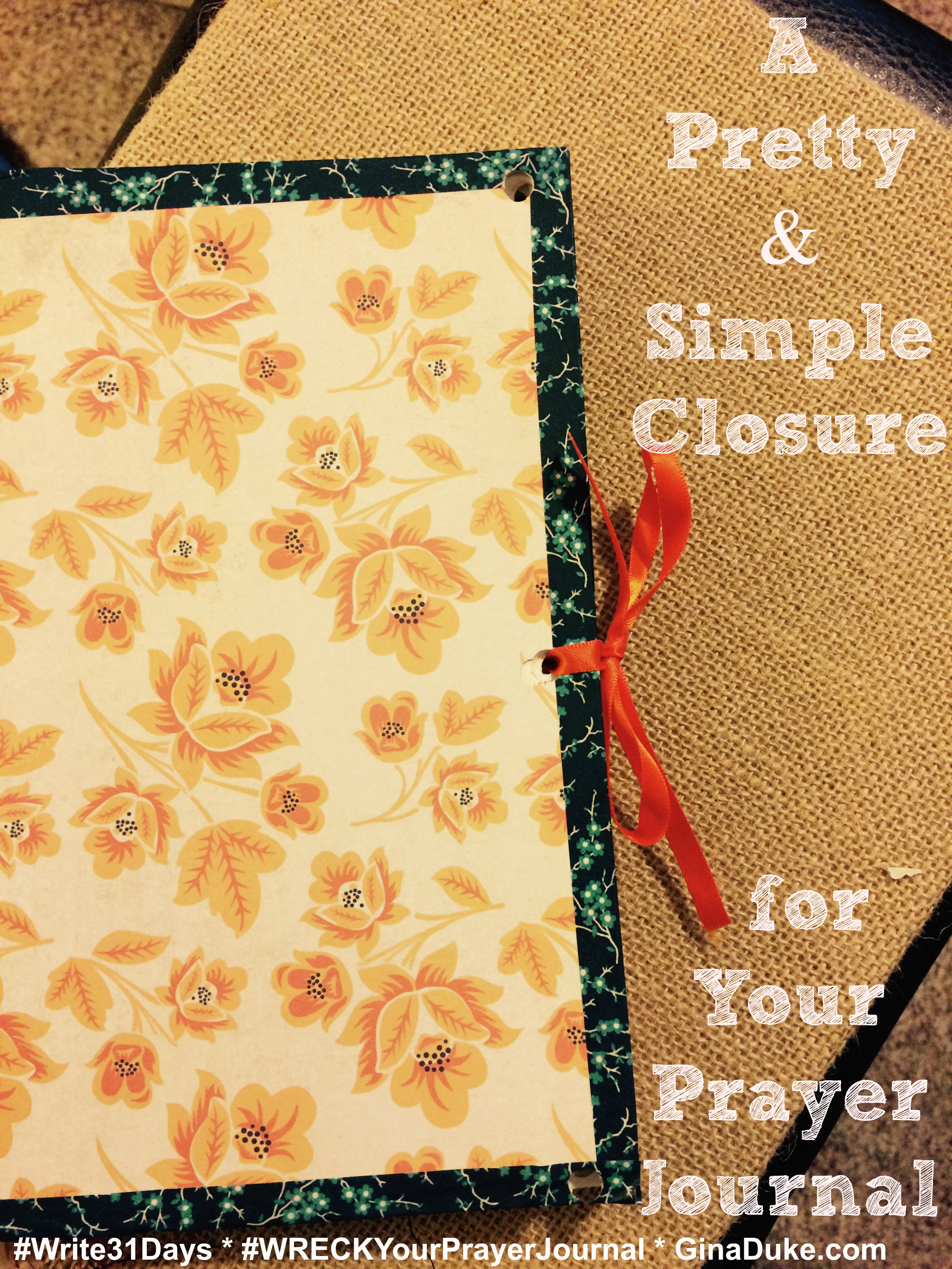 of Ways to WRECK Your Prayer Journal Close It Up